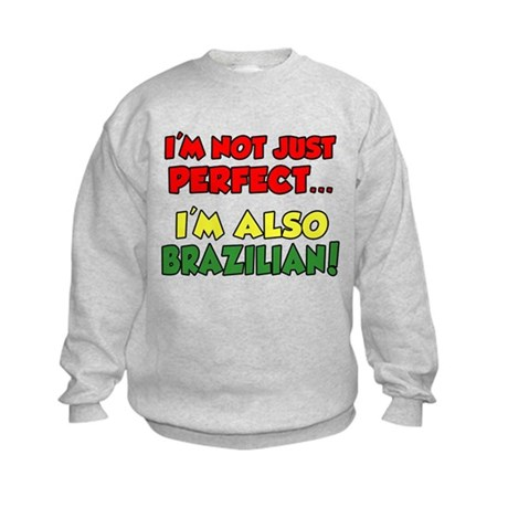 Not Just Perfect Brazilian Kids Sweatshirt