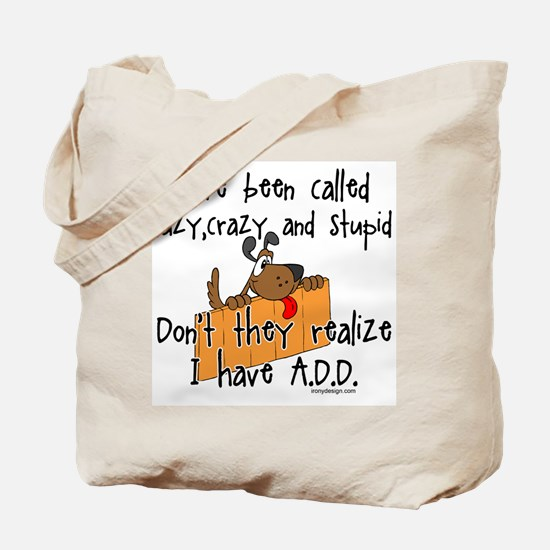 I'm Not Lazy / A.D.D. Tote Bag