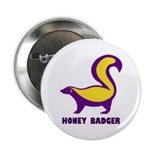 "Honey Badger purple 2.25"" Button"