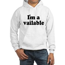I'm Available Hoodie