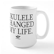 Ukulele Changed My Life Mug