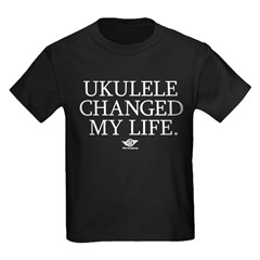 Ukulele Changed My Life T