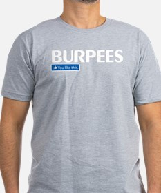 "Burpies You ""like"" this fitted T-Shirt"
