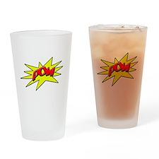 pow Drinking Glass