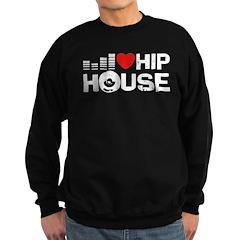 I Love Hip House Sweatshirt