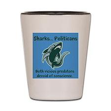 Sharks...Politicians Shot Glass