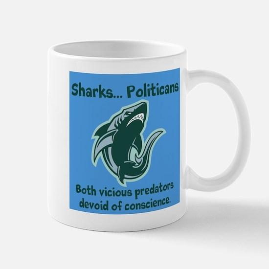Sharks...Politicians Mug