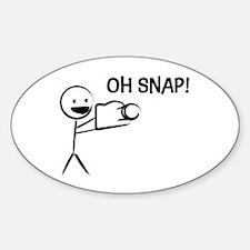 Oh Snap Stick! Sticker (Oval)