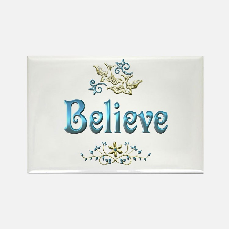 Believe Rectangle Magnet