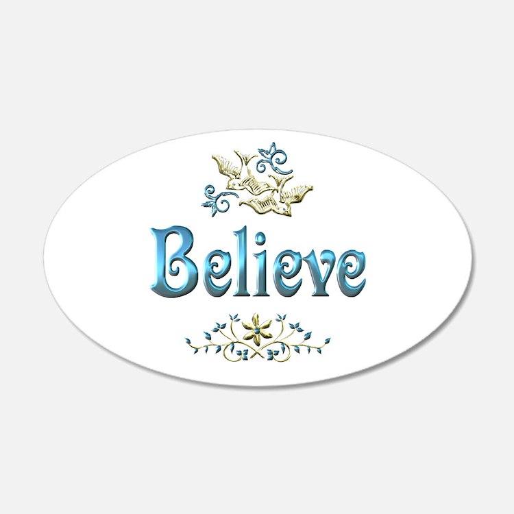 Believe 22x14 Oval Wall Peel