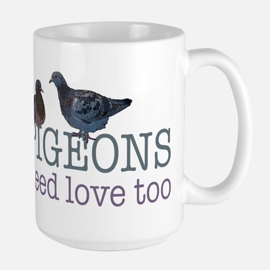 Pigeons need love Large Mug