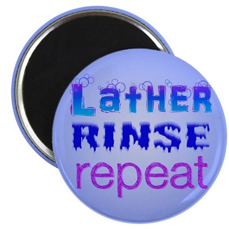 """Lather, Rinse, Repeat 2.25"""" Magnet (100 pack)"""