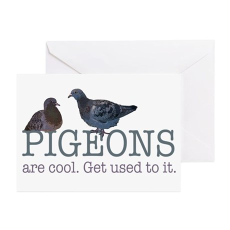 Pigeons are cool Greeting Cards (Pk of 10)