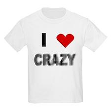 I Love Crazy T-Shirt
