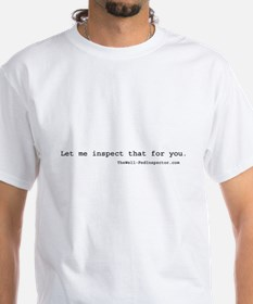 Let me inspect that for you. T-Shirt