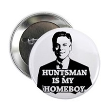 "Jon Huntsman Is My Homeboy 2.25"" Button"