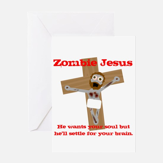 Zombie Jesus wants your Brain Greeting Card