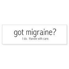 """""""got migraine?"""" Bumper Bumper Sticker"""