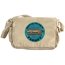 Proud To Be A Ferret Messenger Bag