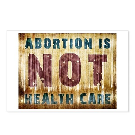 Abortion Is NOT Health Care Postcards (Package of