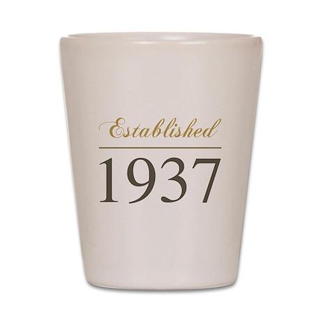Established 1937 Shot Glass