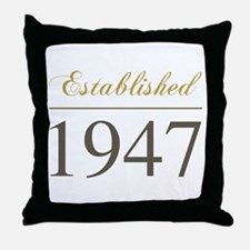 Established 1947 Throw Pillow