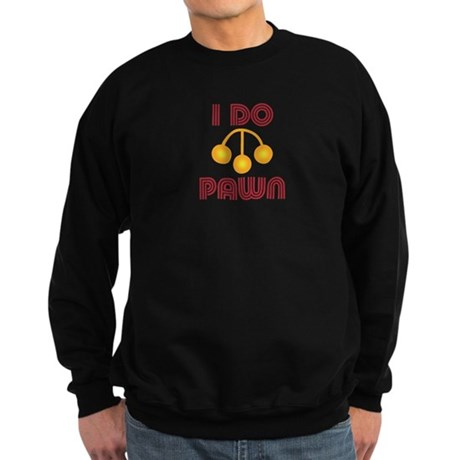 I Do Pawn Sweatshirt (dark)
