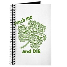 Pinch Me and Die Funny Irish Journal