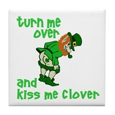 Kiss Me Clover Funny Irish Tile Coaster