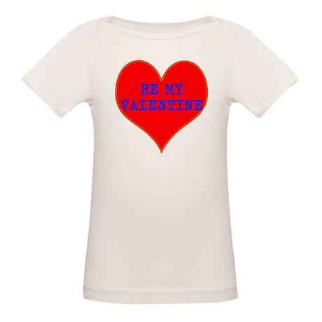 Be My Valentine Organic Baby T-Shirt
