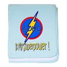 ADHD IS MY SUPERPOWER baby blanket