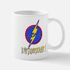ADHD IS MY SUPERPOWER Mug