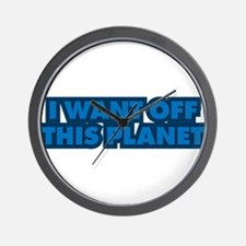 I want off this planet Wall Clock
