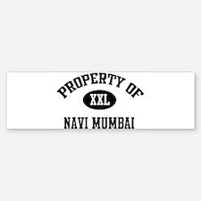 Property of Navi Mumbai Bumper Bumper Bumper Sticker
