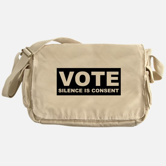 Vote Silence is consent Messenger Bag