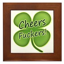 Cheers Fuckers! Funny Irish Framed Tile