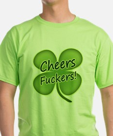 Cheers Fuckers! Funny Irish T-Shirt