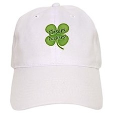 Cheers Fuckers! Funny Irish Baseball Baseball Cap