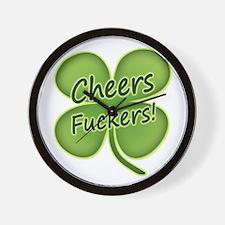 Cheers Fuckers! Funny Irish Wall Clock