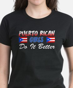 Puerto Rican Girls Better Tee