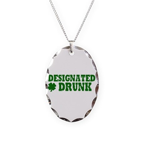 Designated DRUNK Funny Necklace Oval Charm