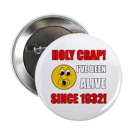 "Hilarious 1932 Gag Gift 2.25"" Button"