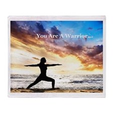 You Are a Warrior! Throw Blanket