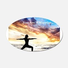 You Are a Warrior! 22x14 Oval Wall Peel