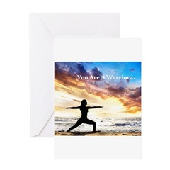 You Are a Warrior! Greeting Card
