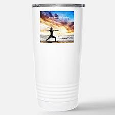 You Are a Warrior! Travel Mug