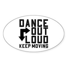 DANCE OUT LOUD by DanceBay.co Decal