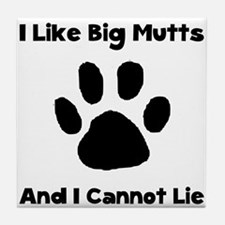 Big Mutts Tile Coaster