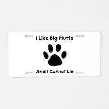 Big Mutts Aluminum License Plate