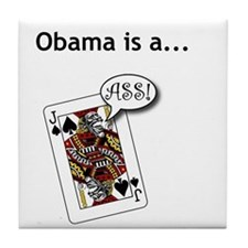 Tile Coaster - Obama is a Jack Ass